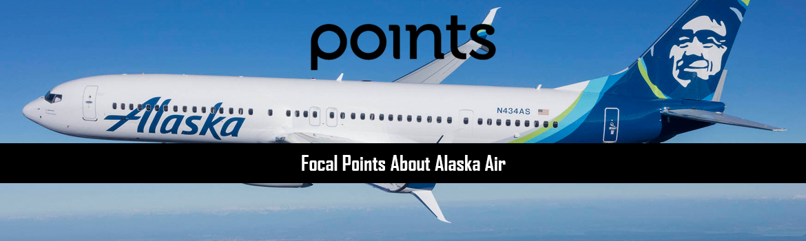 Focal Points about Alaska Air