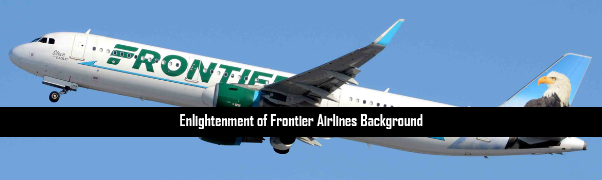 Enlightenment of Frontier Airlines Background