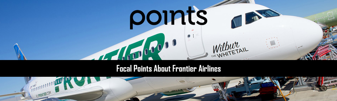 Focal Points About Frontier Airlines