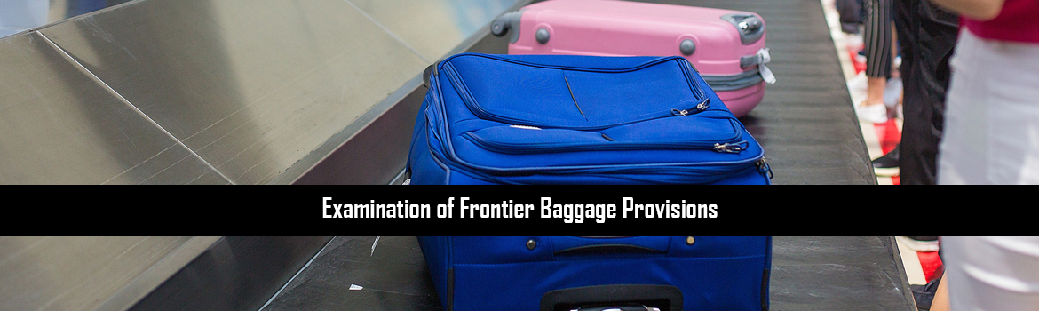 Examination of Frontier Baggage Provisions