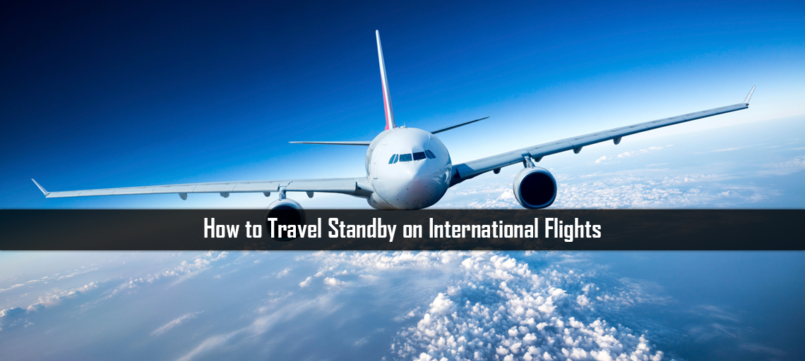 How to Travel Standby on International Flights