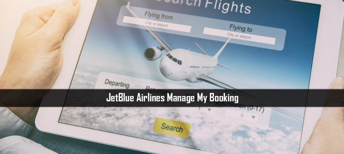 JetBlue Airlines Manage My Booking