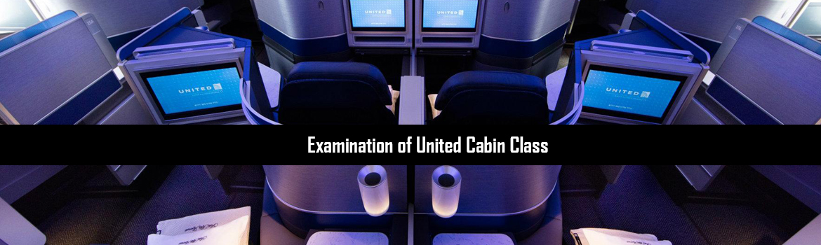 Examination of United Cabin Class