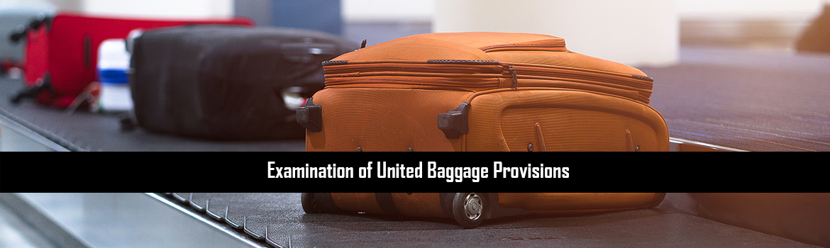 Examination of United Baggage Provisions