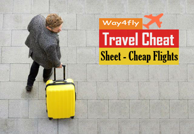 Way4Fly 2020 Travel Cheat Sheet