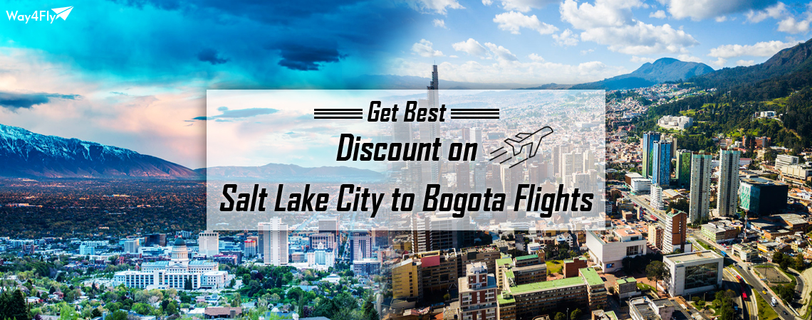 Find Cheap Flights from Salt Lake City (SLC) to Bogota (BOG):