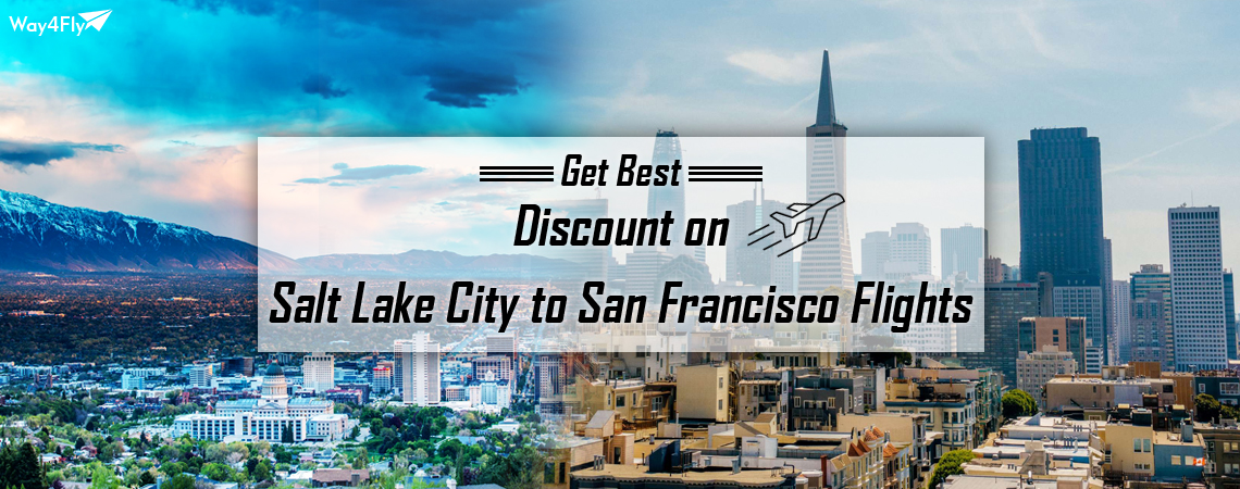 SaltLakeCity-SanFrancisco-Flights